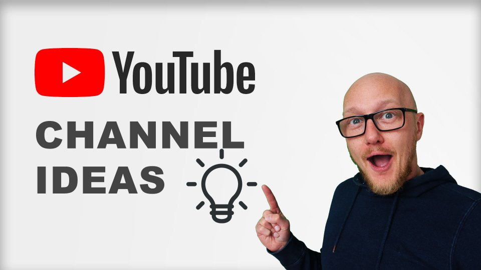 5 steps to choose the best topic for your YouTube channel 2021